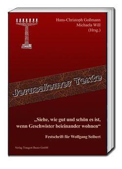 """""""Siehe, wie gut und schön es ist, wenn Geschwister beieinander wohnen"""" von Goßmann,  Hans Christoph, Will,  Michaela"""