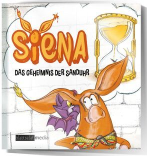 Siena – Das Geheimnis der Sanduhr von Christina,  Denham, Markus,  Niederschick, Michael,  Scheft