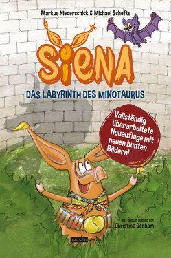 Siena – Das Labyrinth des Minotaurus von Christina,  Denham, Markus,  Niederschick, Michael,  Schefts