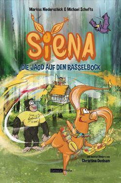 Siena – Die Jagd auf den Rasselbock von Christina,  Denham, Markus,  Niederschick, Michael,  Schefts