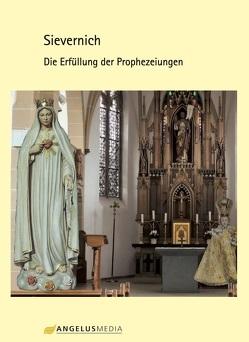 Sievernich – Die Erfüllung der Prophezeiungen von Mag. Michael,  Pies