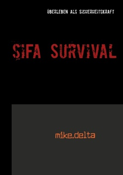 SiFa Survival von Delta,  Mike
