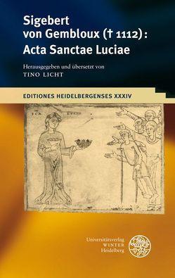 Sigebert von Gembloux († 1112): Acta Sanctae Luciae von Licht,  Tino