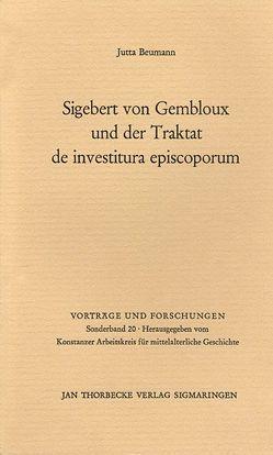Sigebert von Gembloux und der Traktat de investitura episcoporum von Beumann,  Jutta