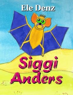 Siggi Anders von Denz,  Ele