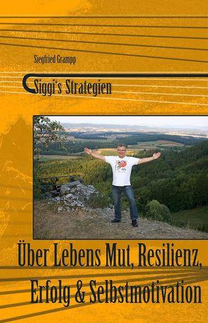 Siggi's Strategien von Grampp,  Siegfried