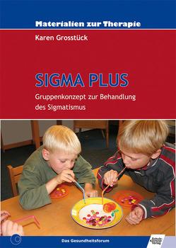 SIGMA PLUS von Grosstück,  Karen
