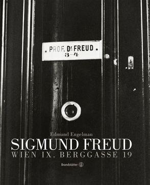 Sigmund Freud. Berggasse 19 von Engelman,  Edmund, Pessler,  Monika