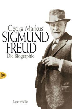 Sigmund Freud und das Geheimnis der Seele von Markus,  Georg