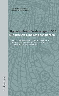 Sigmund-Freud Vorlesungen 2006 von Diercks,  Christine, Schlüter,  Sabine