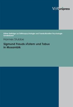 Sigmund Freuds 'Totem und Tabu' in Mosambik von Stubbe,  Hannes