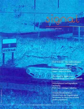 Signal 2003 von Artikel-VII-Kulturverein für Steiermark