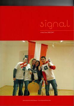 Signal 2006/07 von Artikel-VII-Kulturverein f. Steiermark