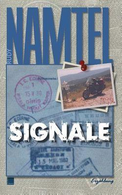 Signale von Namtel,  Rudy