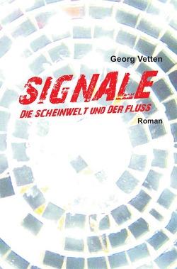 SIGNALE von Vetten,  Georg