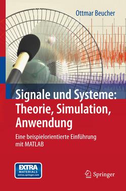 Signale und Systeme: Theorie, Simulation, Anwendung von Beucher,  Ottmar