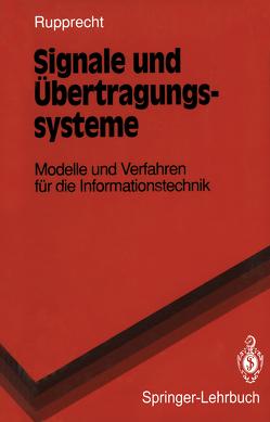 Signale und Übertragungssysteme von Rupprecht,  Werner