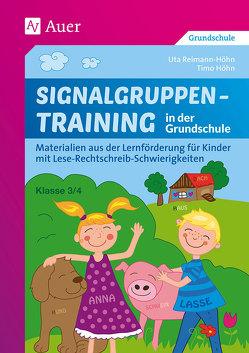 Signalgruppentraining in der Grundschule von Höhn,  Timo, Reimann-Höhn,  Uta
