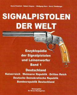 Signalpistolen der Welt von Dr. Baumgarten,  Bruno