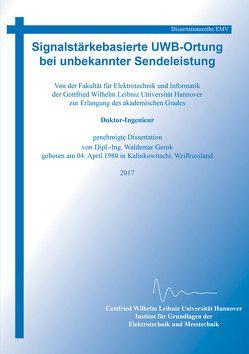 Signalstärkebasierte UWB-Ortung bei unbekannter Sendeleistung von Gerok,  Waldemar