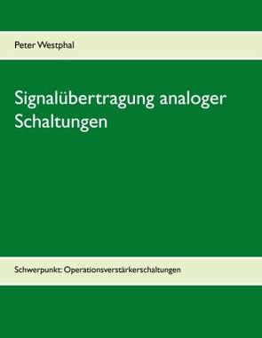 Signalübertragung analoger Schaltungen von Westphal,  Peter