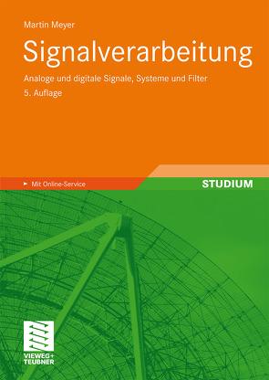 Signalverarbeitung von Meyer,  Martin