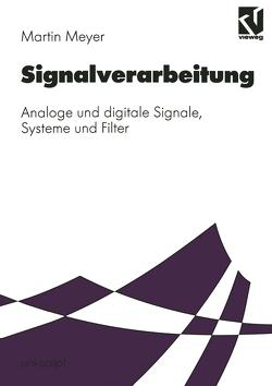 Signalverarbeitung von Meyer,  Martin, Mildenberger,  Otto