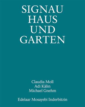 Signau Haus und Garten von Edelaar Mosayebi Inderbitzin Architekten, Gnehm,  Michael, Kälin,  Adi, Moll,  Claudia