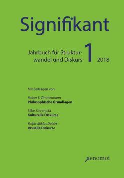 Signifikant 2018 von Dobler,  Ralph-Miklas, Järvenpää,  Silke, Zimmermann,  Rainer E.