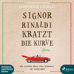 Signor Rinaldi kratzt die Kurve von Licalzi,  Lorenzo, Wittenberg,  Erich