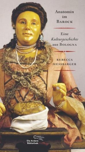 Signora Anna, Anatomin der Aufklärung von Messbarger,  Rebecca