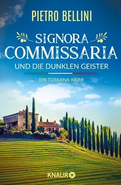 Signora Commissaria und die dunklen Geister von Bellini,  Pietro