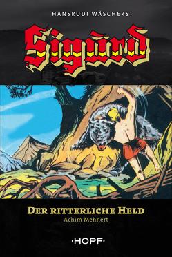 SIGURD von Mehnert,  Achim