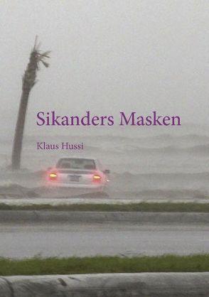 Sikanders Masken von Hussi,  Klaus