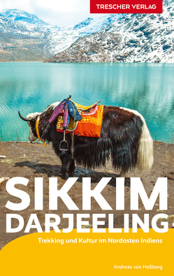 Reiseführer Sikkim und Darjeeling von Hessberg,  Andreas von