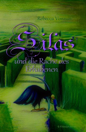 Silas und die Rache des Erhabenen von Vonzun,  Rebecca