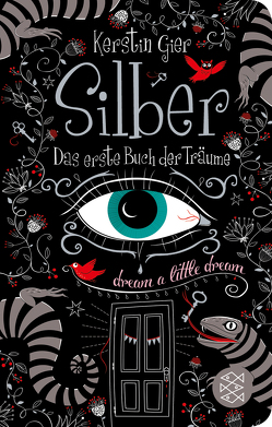 Silber – Das erste Buch der Träume von Gier,  Kerstin