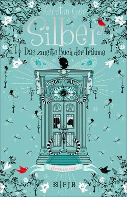 Silber – Das zweite Buch der Träume von Gier,  Kerstin
