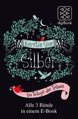 Silber – Die Trilogie der Träume von Gier,  Kerstin