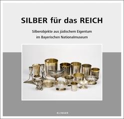 Silber für das Reich von Grimm,  Alfred, Kammel,  Frank Matthias