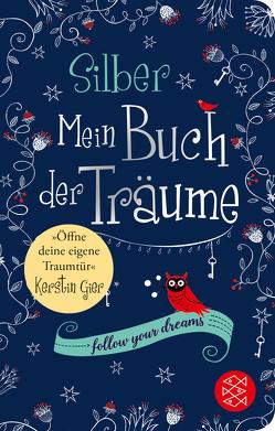 Silber – Mein Buch der Träume von Gier,  Kerstin