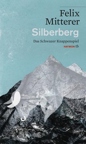 Silberberg von Mitterer,  Felix
