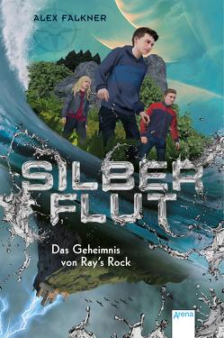 Silberflut (1). Das Geheimnis von Ray's Rock von Falkner,  Alex, Weit,  Torben