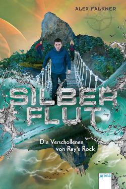 Silberflut (2). Die Verschollenen von Ray's Rock von Falkner,  Alex, Weit,  Torben