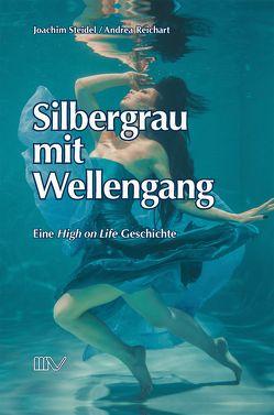 Silbergrau mit Wellengang von Steidel,  Joachim