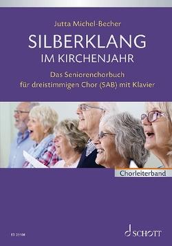 Silberklang im Kirchenjahr von Michel-Becher,  Jutta