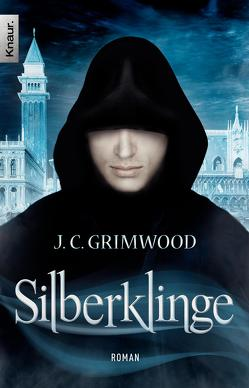 Silberklinge von Grimwood,  Jon Courtenay, Reinhardus,  Sabine