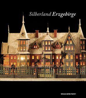 Silberland Erzgebirge von Metzner,  Ulrich