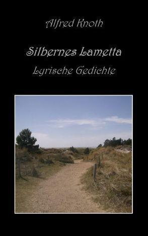 Silbernes Lametta von Knoth,  Alfred