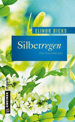 Silberregen von Bicks,  Elinor